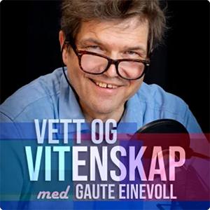 Vett og vitenskap – med Gaute Einevoll