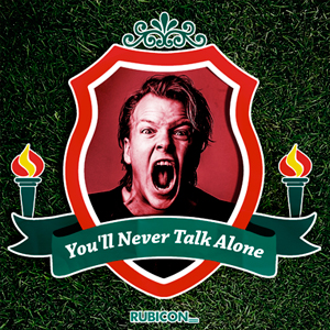 You`ll never talk alone Podcast